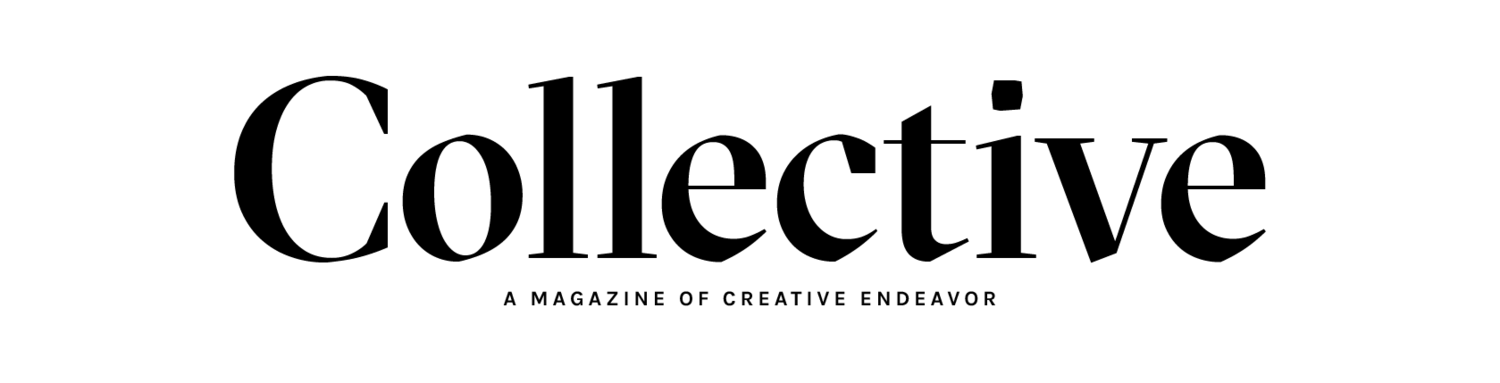 THE COLLECTIVE MAGAZINE