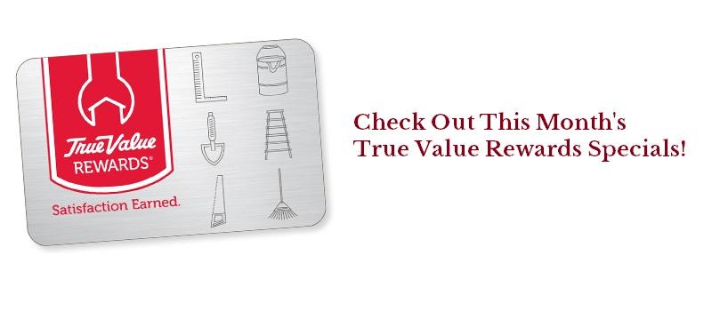 Cornell's Monthly True Value Rewards Specials
