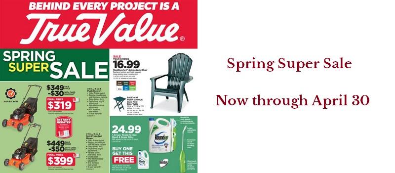 True Value Spring Super Sale