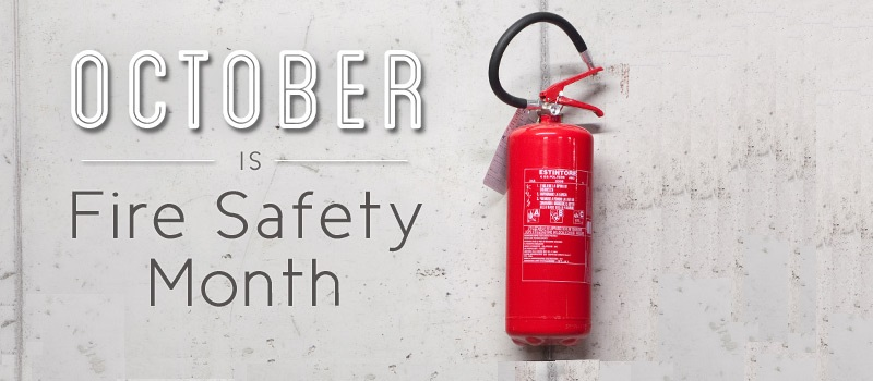 October is Fire Safety Month