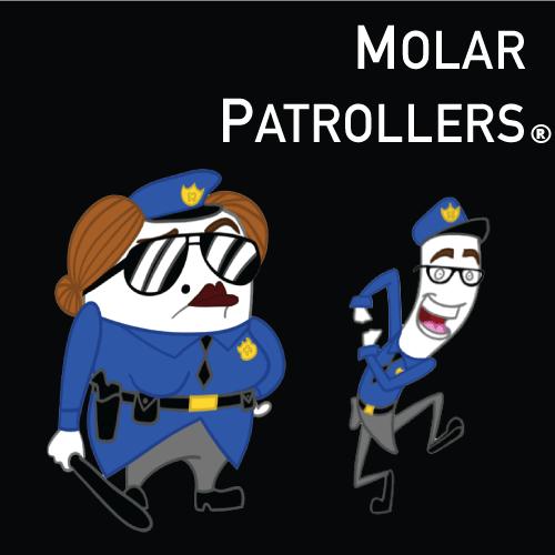 Molar patrollers®