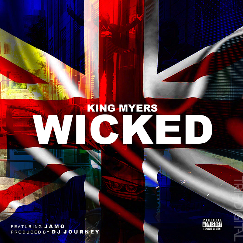 10.13.17 - KING MYERS - WICKED (feat. JAMO, DJ JOURNEY)