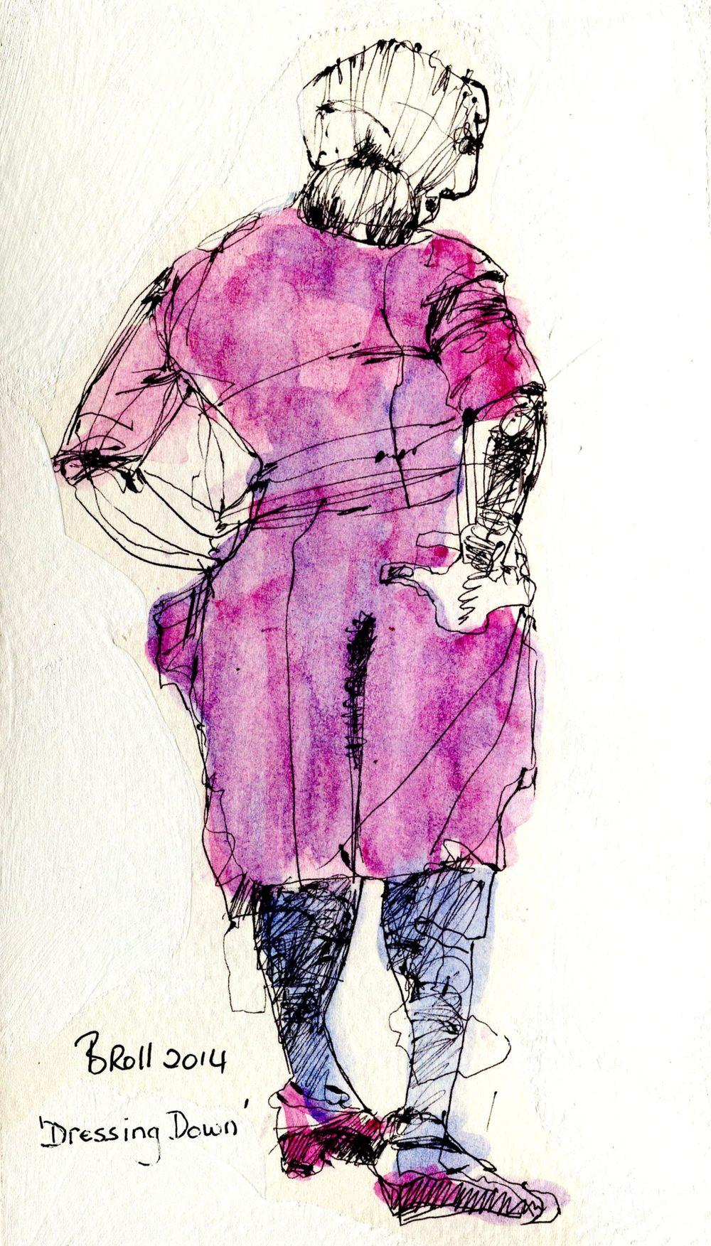 Broll, Terri 57c          Dressing Down, Pen & ink