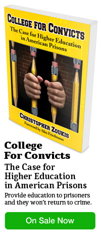 College for Convicts: The Case for Higher Education in American Prisons. Provide education to prisoners and they won't return to crime.