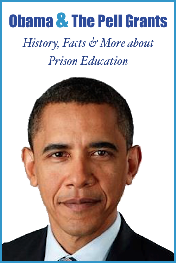 Obama and the Pell Grants: History, Facts & More About Prison Education