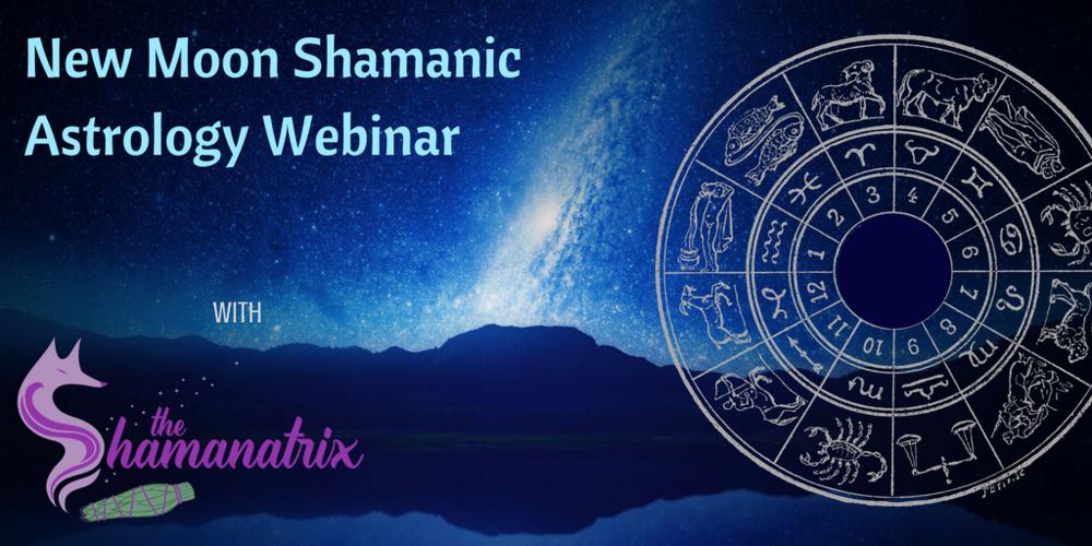 New Moon Shamanic Astrology Webinar.png