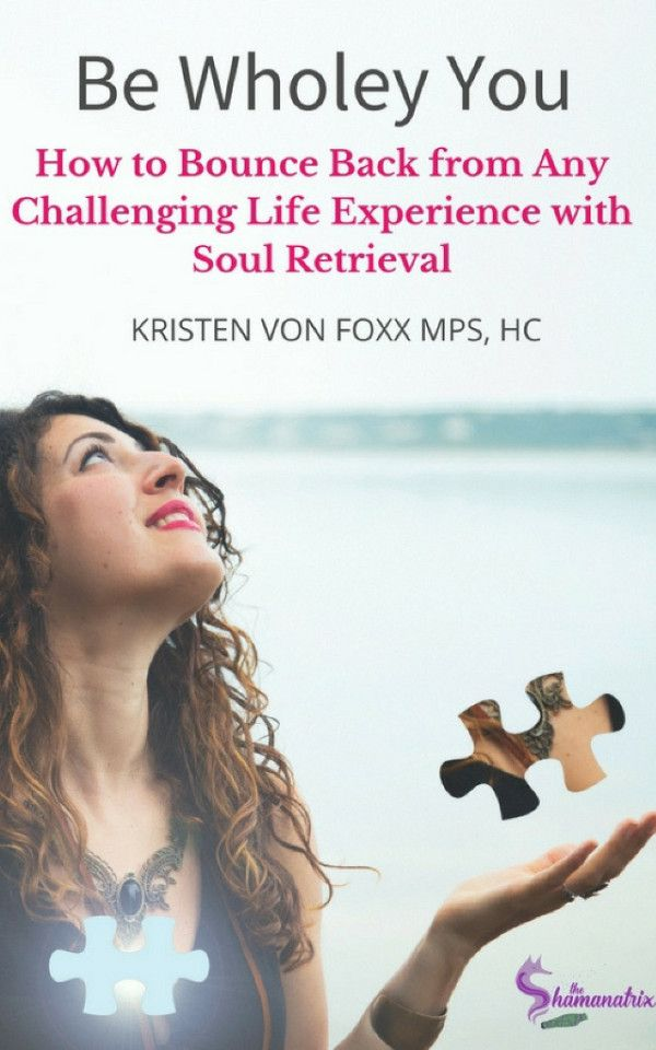 How to Bounce Back From Any Challenging Life Experience with