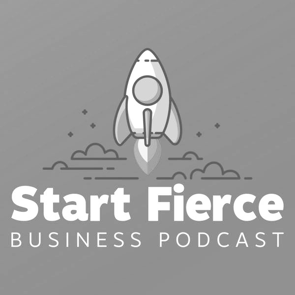 Start Fierce Business Podcast_bw.jpg