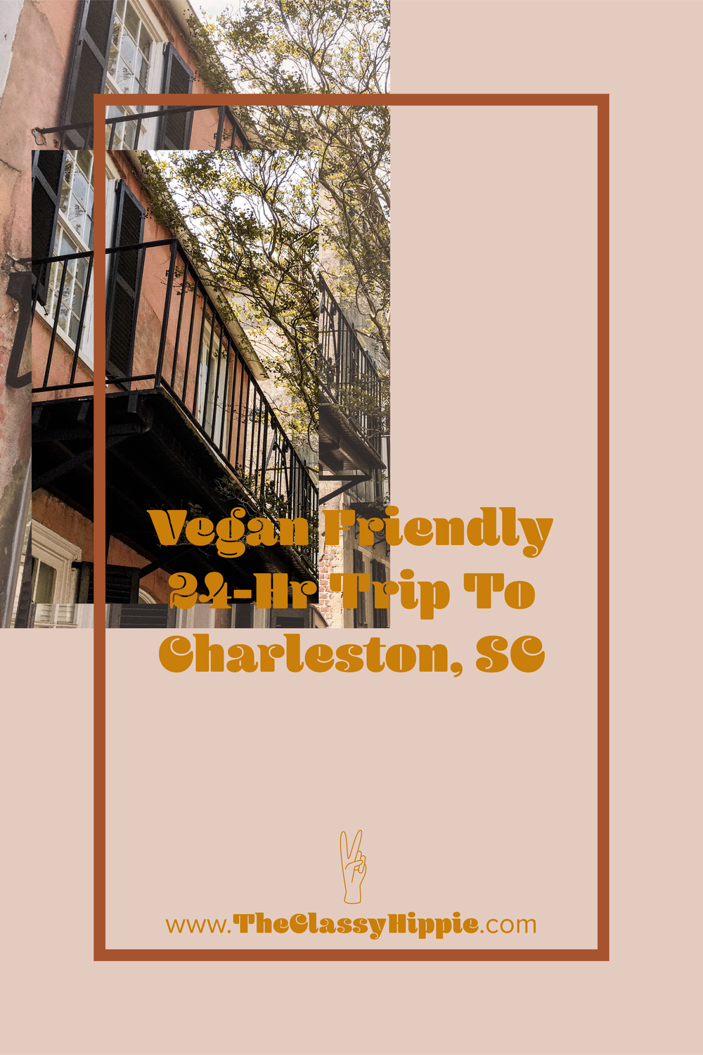 Vegan Friendly 24-Hr Trip to Charleston, SC from The Classy Hippie