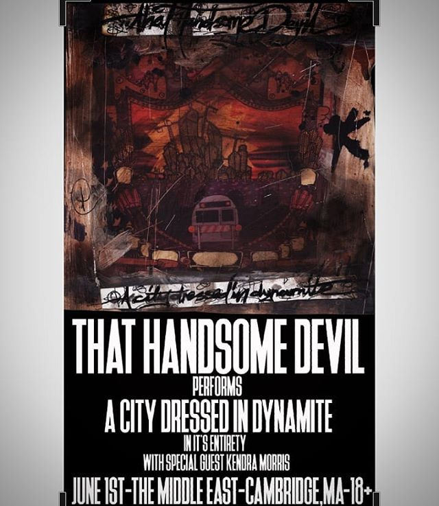 BOSTON this Friday we perform A City Dressed In Dynamite in it's entirety.  #ThatHandsomeDevil