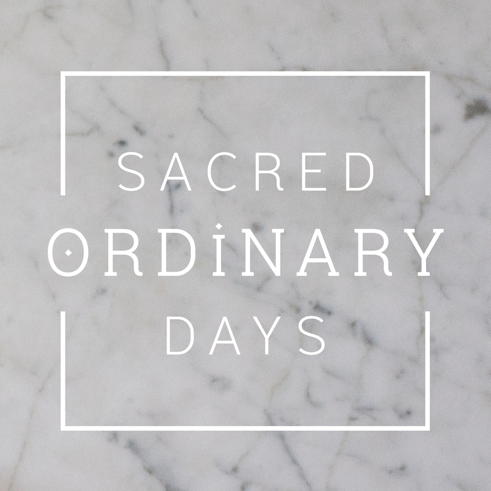 Sacred Ordinary Days