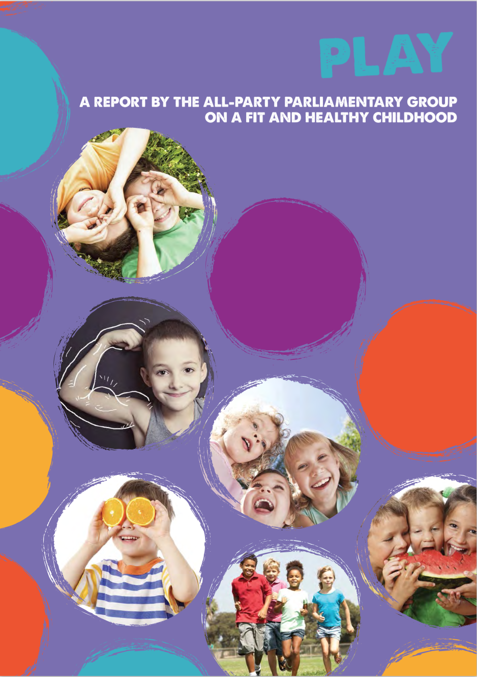 Play - A report by the all-party parliamentary group on a fit and healthy childhood