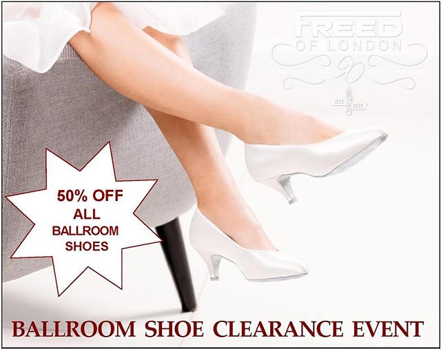 ALL BALLROOM SHOES 50% OFF - now through April 27! 👠😍 Call or email us now 866.693.7333 or stop by our LIC, New York store for style options and prices. • • We're celebrating Freed's 90th Anniversary by kicking off this special sale. • • (In-stock items only, no additional discounts. Final sale, no exchange or returns). #ballroom #sale #clearance #ballroomshoes #freedoflondon #freed #FreedLIC #ballroomdancers #nycsales #savings #latindanceshoes
