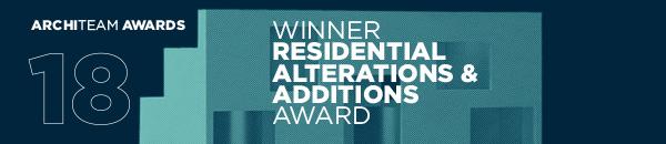 ArchiTeam Awards 2018 |   WINNER     | Residential Alterations