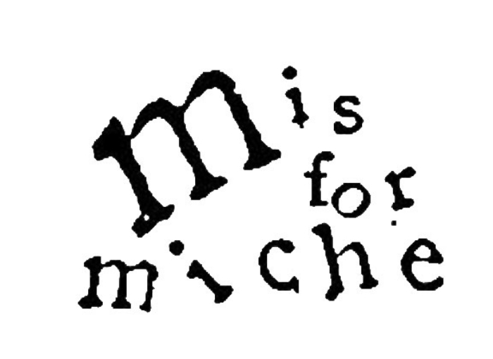 M is for Miche
