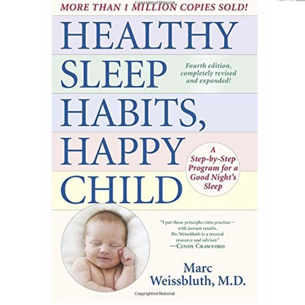 HEALTHY SLEEP HABITS, HAPPY CHILDby Marc Weissbluth, M.D. - sleep training bible by reknowned guru, Dr. Marc Weissbluth