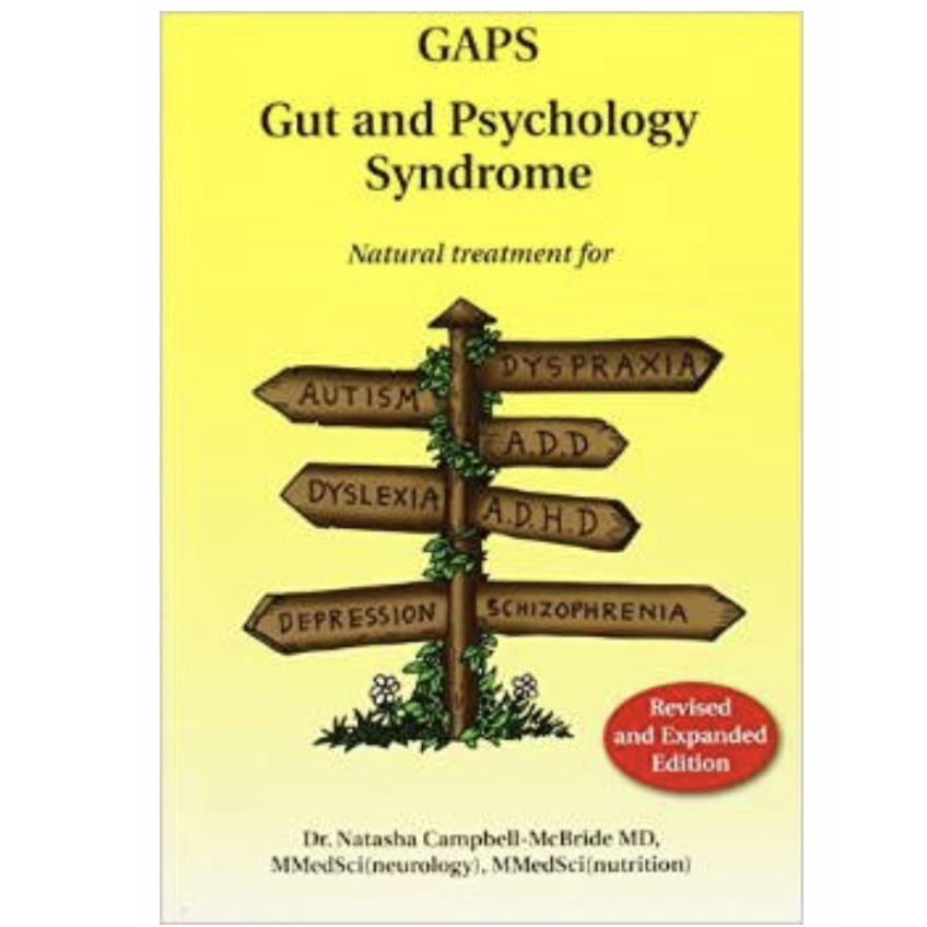 GAPS Gut and Psychology Syndrome by Natasha Campbell-McBride MD -
