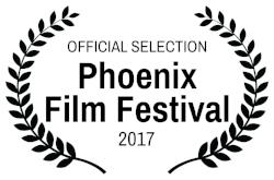 OFFICIAL SELECTION - Phoenix Film Festival - 2017.jpg
