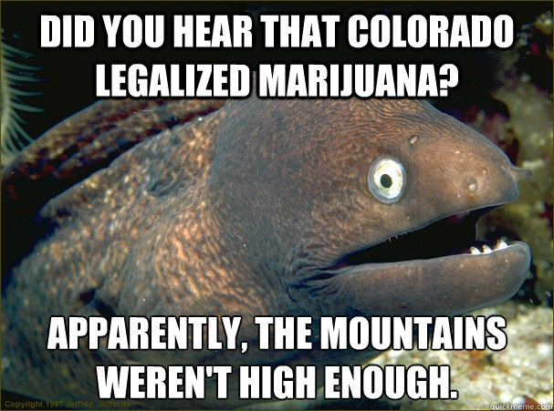colorado marijuana funny dusty baker