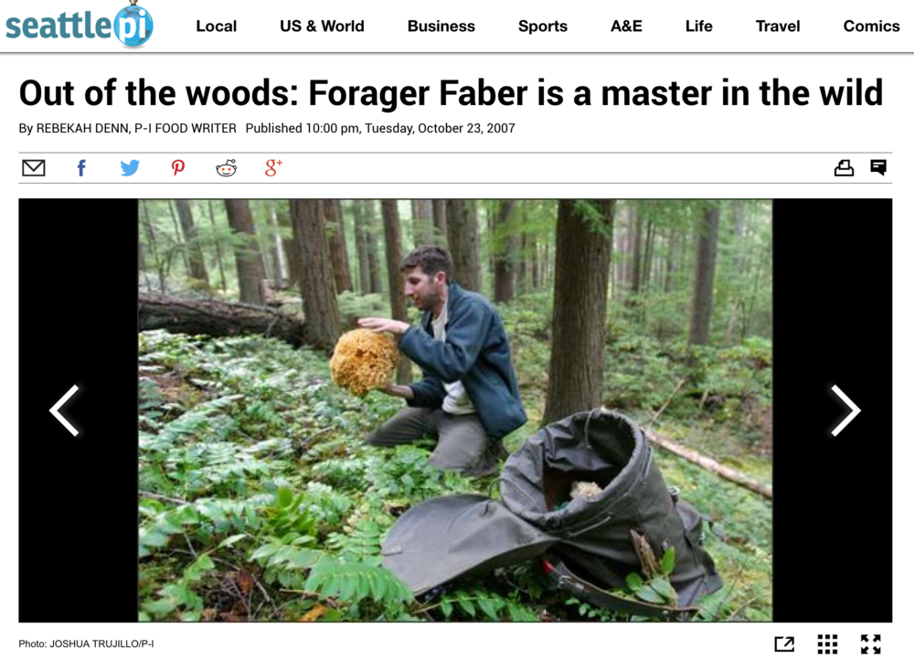 Seattle PI :   Out of the Woods: Forager Faber is a Master in the Wild