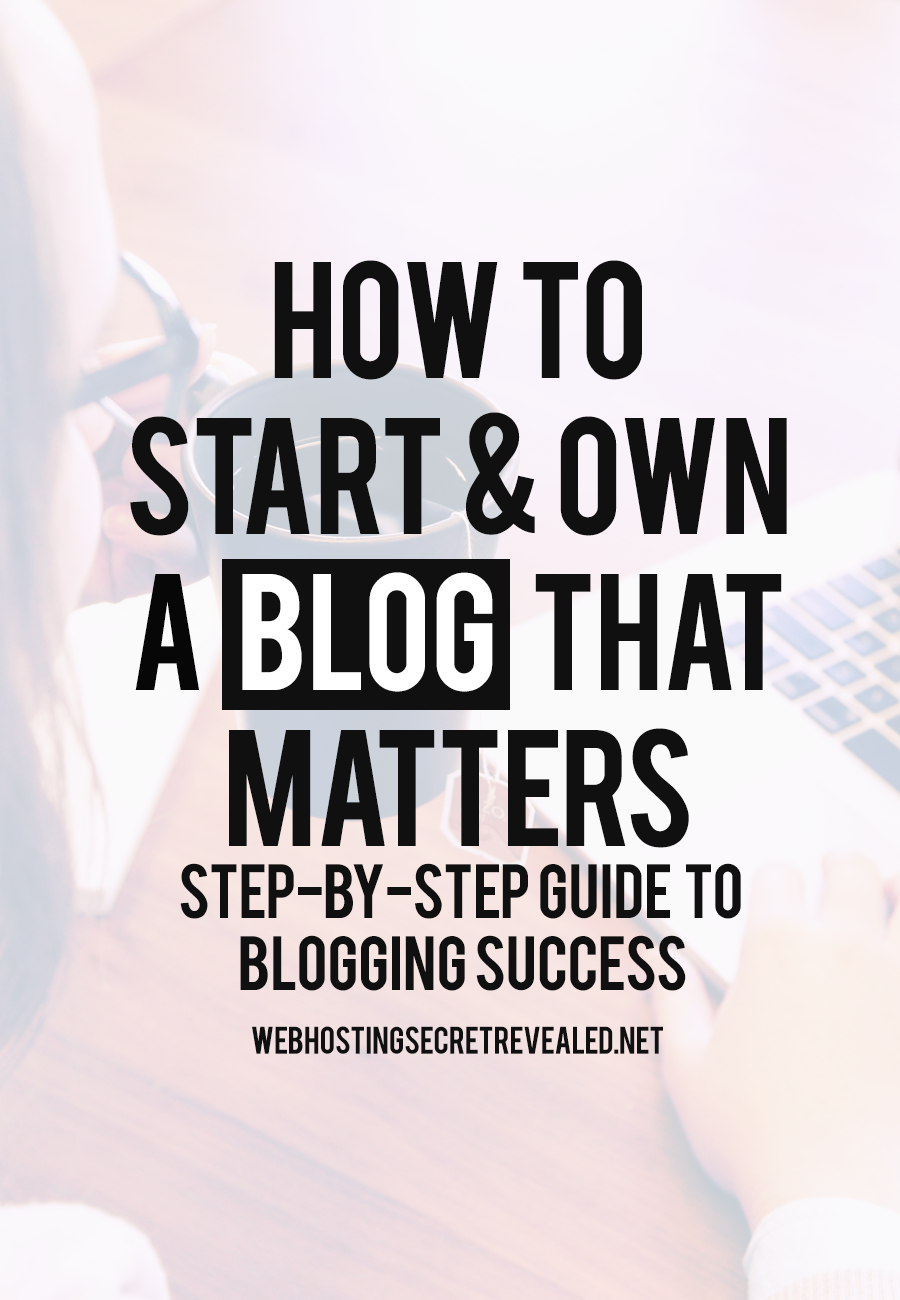 How to Start and Own A Blog that Matters: Step-by-step Guide to Blogging Success Are you new to the blogging world? Here is a super useful guide that can help you build a blog that MATTERS. In this post, you will learn: Chapter 1: Why Are You Starting a Blog? Chapter 2: How To Setup Your Blog Chapter 3: Installing & Logging into WordPress Chapter 4: Configuring & Customizing WordPress Blog Chapter 5: Monetization Chapter 6: Monetization Chapter 7: Fee Blogging Tools Read it here: http://www.webhostingsecretrevealed.net/blogging-101/?utm_source=googleplus&utm_medium=post&utm_campaign=twelveskip #bloggingtips   #blogging   #contentmarketing   https://plus.google.com/+AlejandroFranceschi/posts/5VZCdu2FvMp