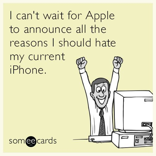 Apple Humor OMG It's today, September 9th!  Here's where to find out more about it: Via MacWorld! http://www.macworld.co.uk/feature/iphone/how-to-watch-apple-iphone-event-livestream-iphone-6s-apple-tv-ios-9-watchos-2-ipad-3534896/ #apple #applehumor #smartphones #ecards #iphones #funny https://plus.google.com/+AlejandroFranceschi/posts/BGgVDSnW6ih