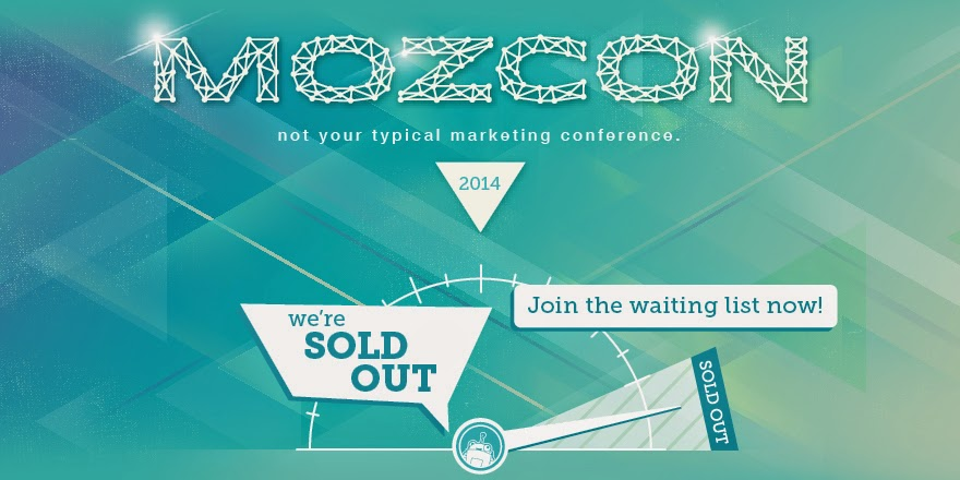 MozCon is sold out! If you still want to join us in July, sign up for our waitlist -  http://moz.com/mozcon    http://click-to-read-mo.re/p/7RkC/53413f12