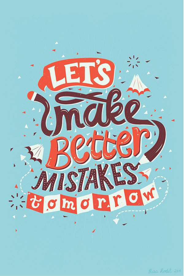 Let's make better mistakes tomorrow http://goo.gl/PXtuey http://click-to-read-mo.re/p/6Boq