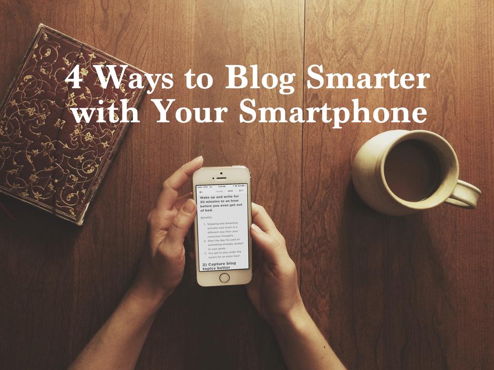 austin-saylor-blog-smarter-with-smartphone