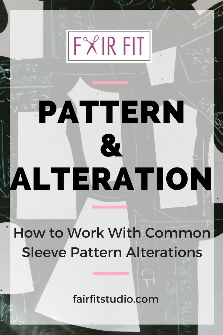 in this post learn the most common sleeve alterations that I've seen in my practice and teaching to help you get a better fit and proportion for your sewn sleeves.
