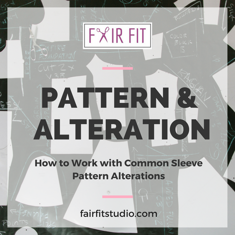 Pattern and Alteration: How to Make common Sleeve Alterations — Fair ...