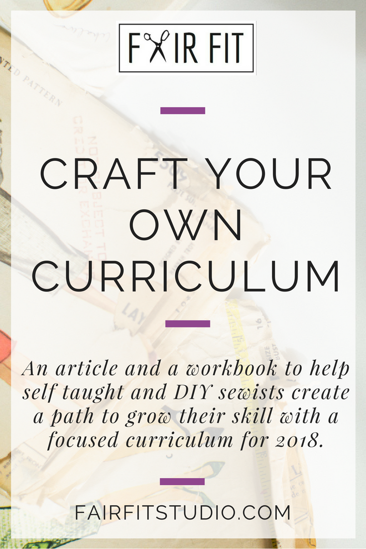 Do you know where to focus your sewing practice to get the next level of skill? In this post, I outline some ways to know where you are on the skill spectrum and share a process to create your own sewing practice curriculum for 2018.