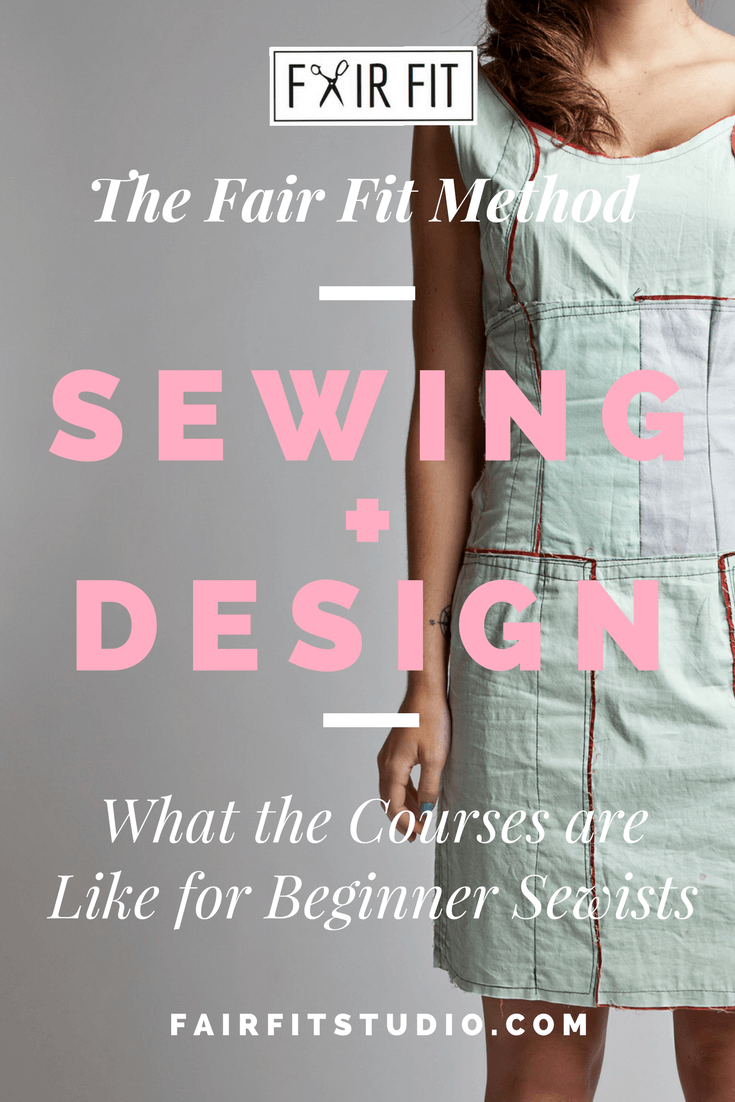 The Fair Fit Method Sewing + Design - What the Courses are Like for Beginner Sewists