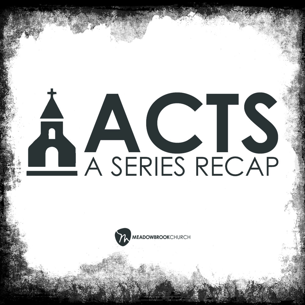 June 17, 2018   A recap of our school year-long series' from the book of ACTS gives testimony to how God has used the stories from this book to shape and transform people's lives.