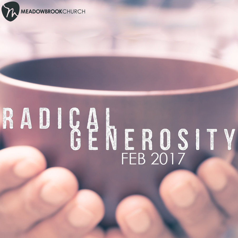 Feb 12-26, 2017   Are we known for our generosity with our money toward our city, to our neighbors? What does Jesus have to sat about all of these things? Join us as we pursue Jesus' radical generosity.
