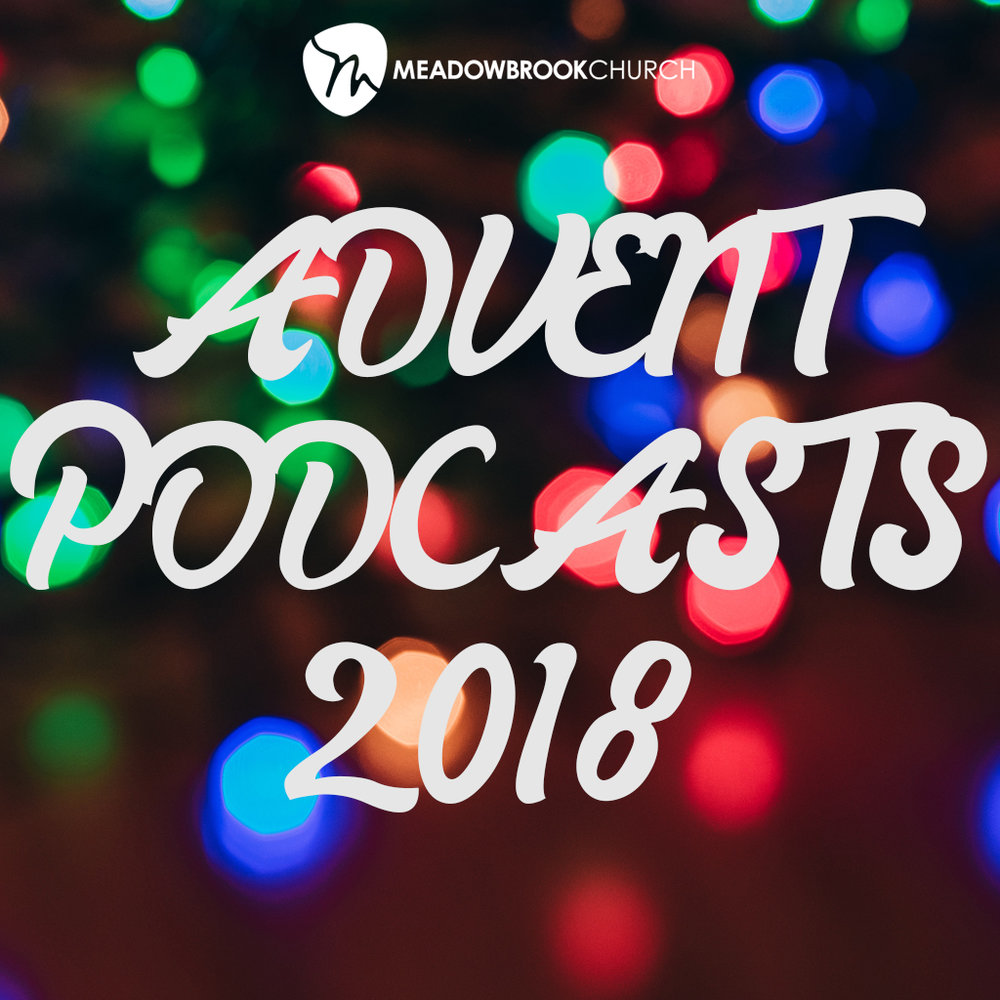 Advent Podcasts 2018