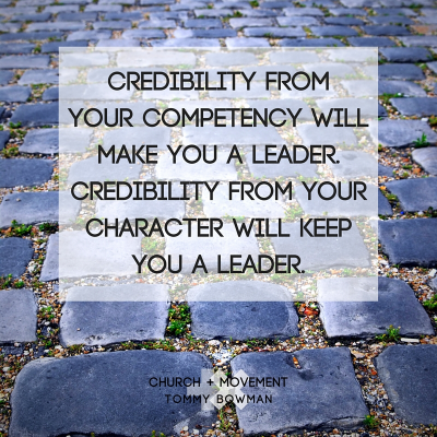 Credibility from your capabilities will make you a leader. Credibility from your character will keep you a leader..jpg