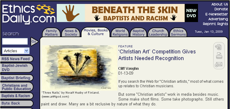 Several years ago we started a Christian Art Competition.  First it was the NCAC, National Christian Art Competition and then after many requests it became international, the ICAC.  We promoted artists from around the world for about seven years, giving away many thousands of dollars as prize money and did our best to give them recognition and boost their aspirations into careers.