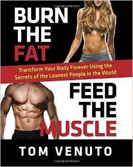 Book Review - Burn The Fat Feed The Muscle (By Vince Venuto)