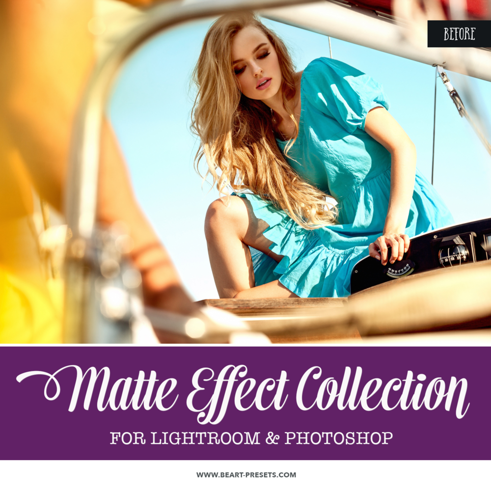 Beautiful Matte Effect Lightroom presets