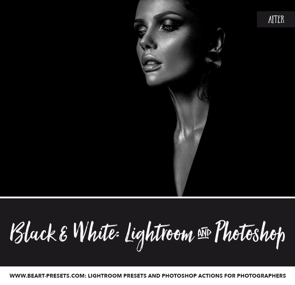 Collection of black and white presets for Adobe Lightroom