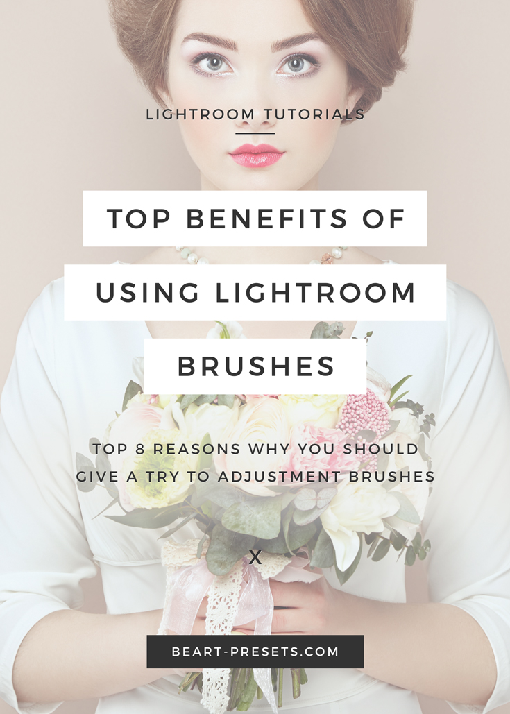 The top benefits of using Lightroom adjustment brushes