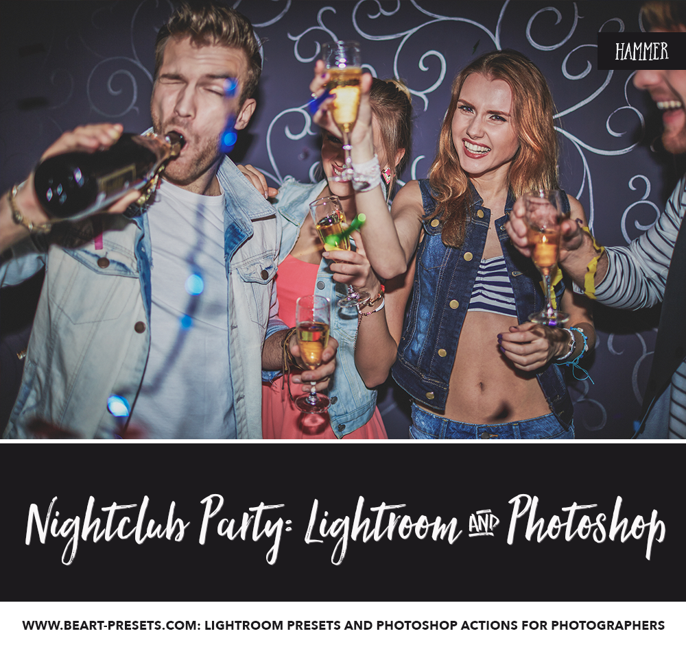 NIGHTCLUB LIGHTROOM PRESETS & PHOTOSHOP ACTIONS