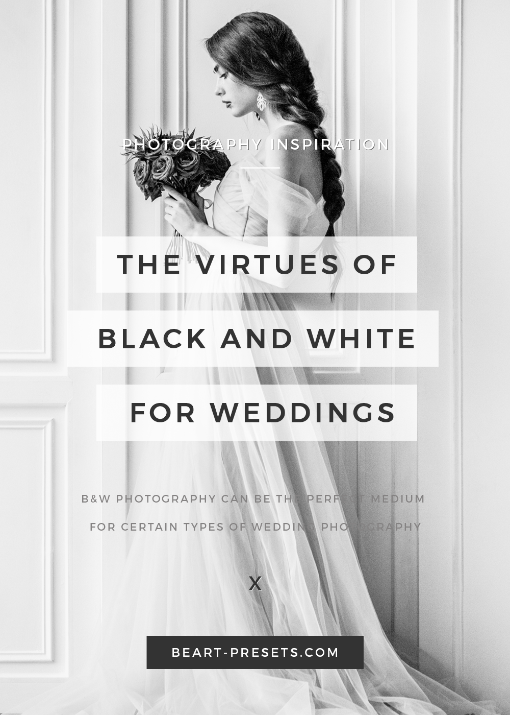 THE VIRTUES OF BLACK AND WHITE FOR WEDDINGS