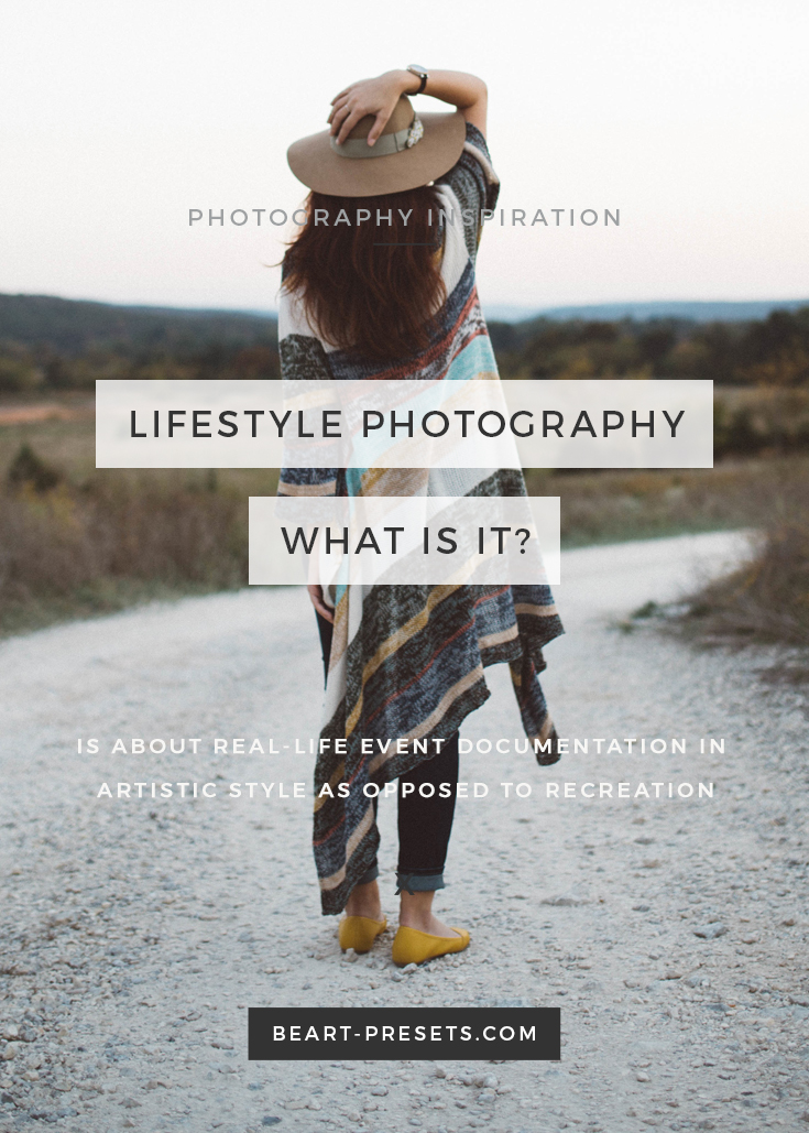 Lifestyle photography is about real-life in artistic style