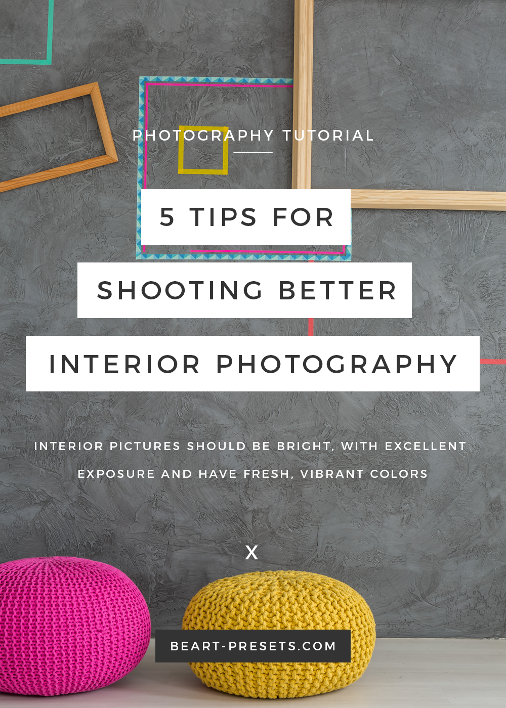 tips for interior design photography