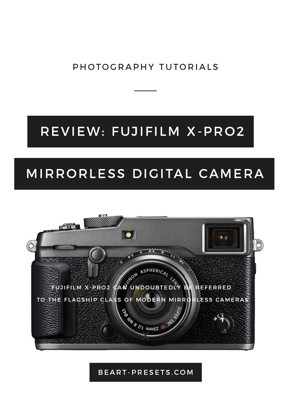 review for fujifilm xpro2 camera by beart-presets