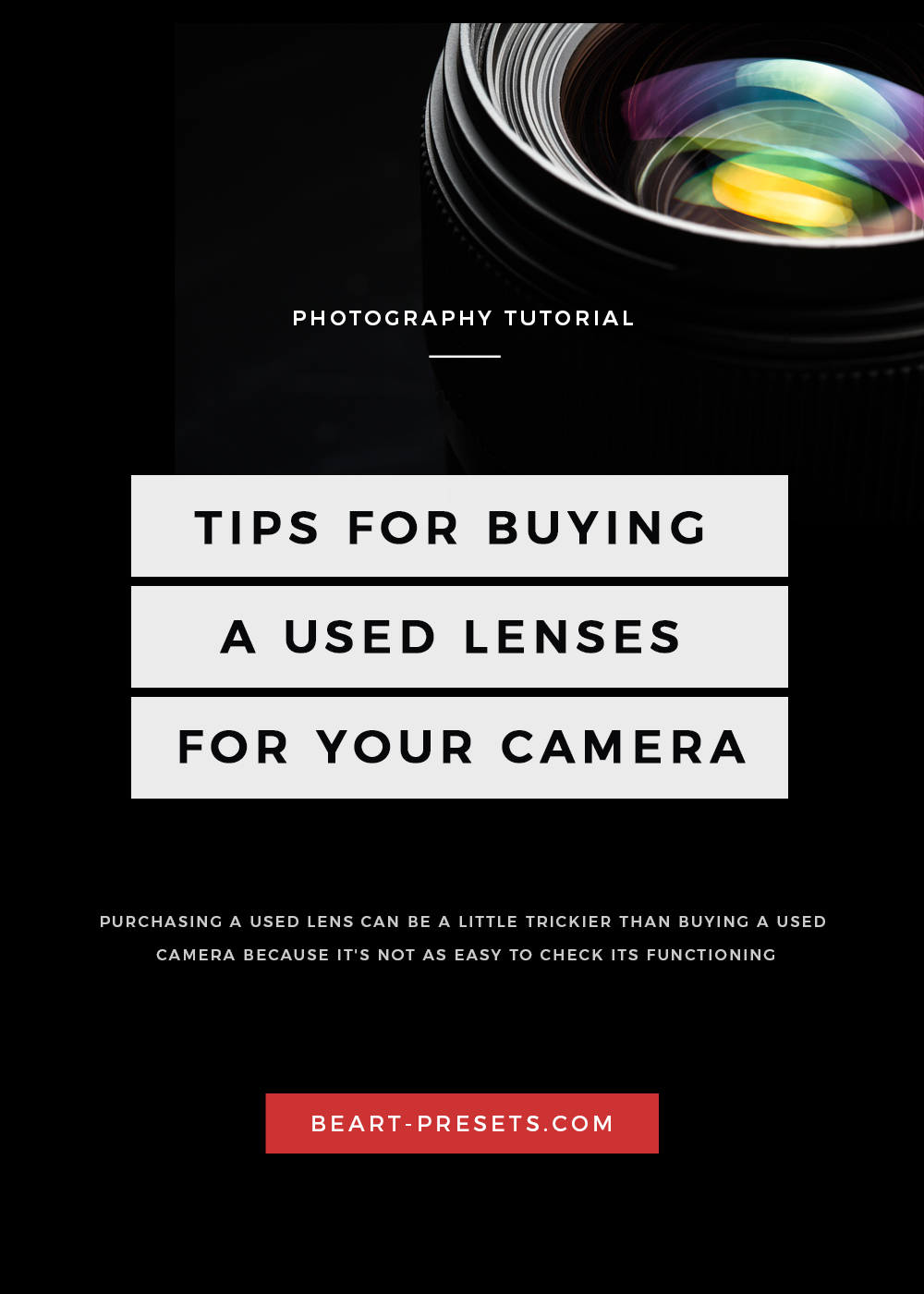 TIPS FOR BUYING A USED lenses