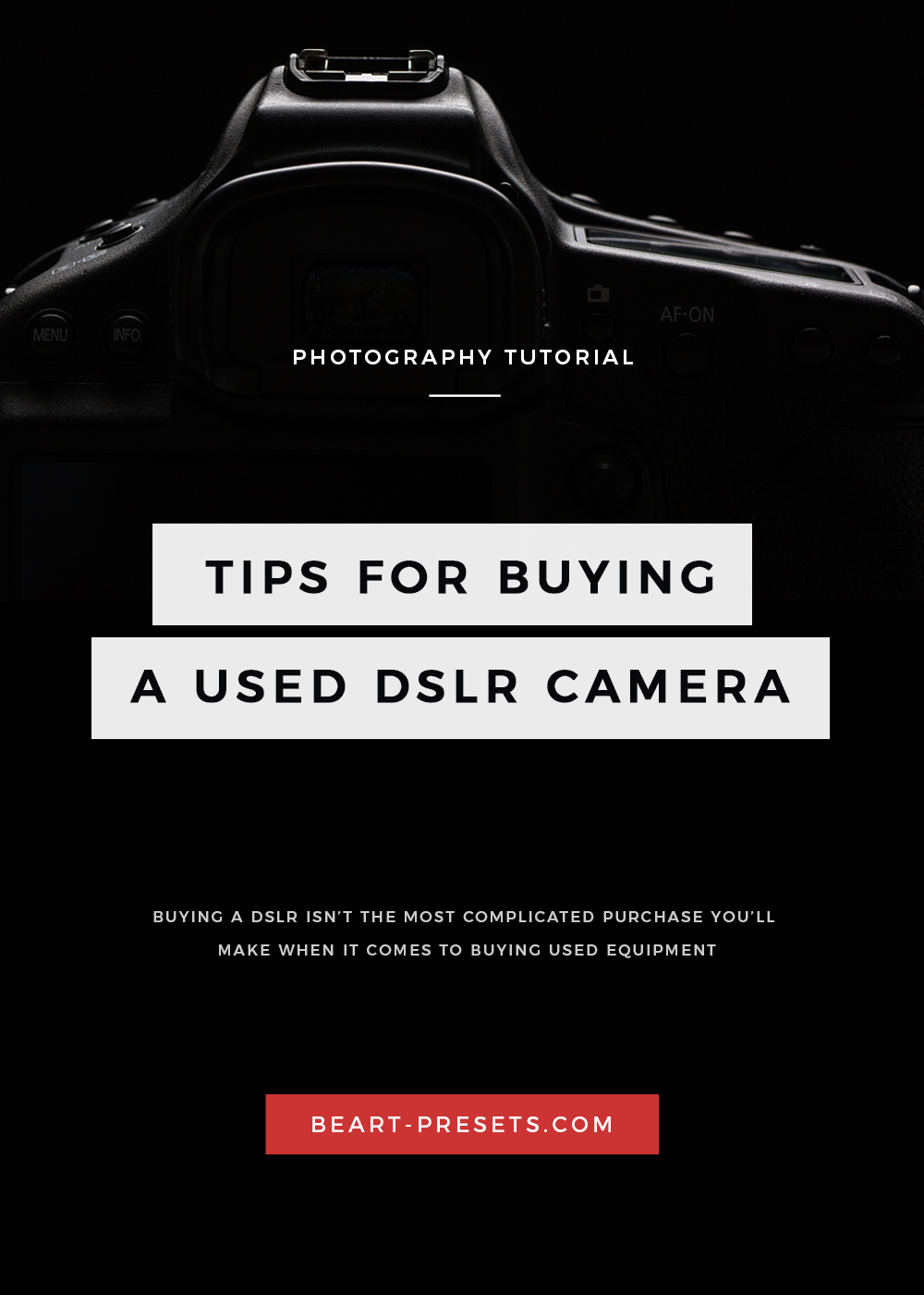 TIPS FOR BUYING A USED DSLR CAMERA