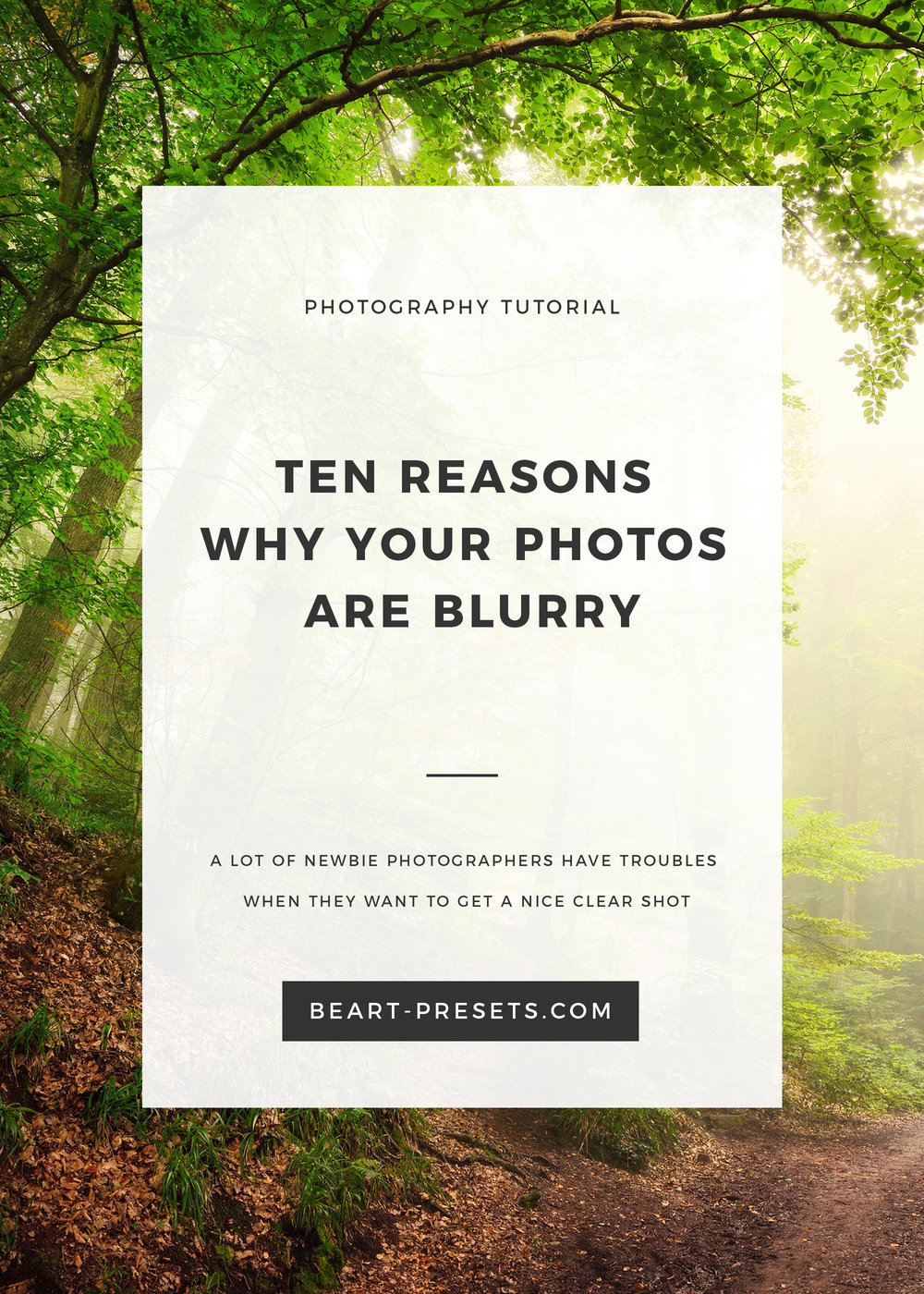 TEN REASONS WHY YOUR PHOTOS ARE BLURRY.jpg